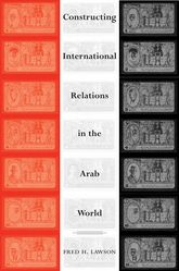Constructing International Relations in the Arab World