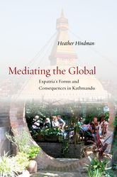 Mediating the Global: Expatria's Forms and Consequences in Kathmandu